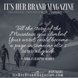 Share Your Story - It's Her Brand Magazine